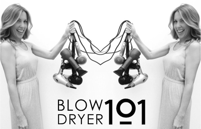 Blow Dryer 101